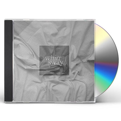 Whirr SWAY CD