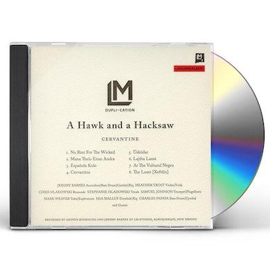 Hawk & A Hacksaw CERVANTINE CD