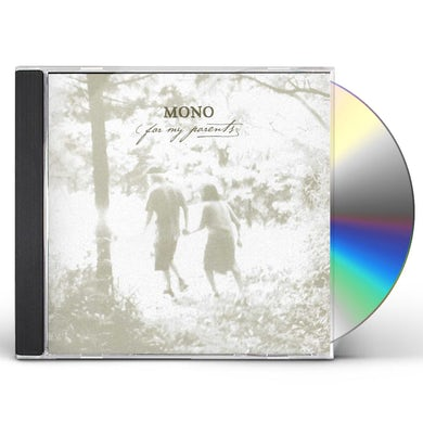Mono FOR MY PARENTS CD