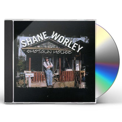 Shane Worley SHOTGUN HOUSE CD