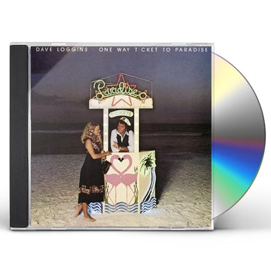 Dave Loggins ONE WAY TICKET TO PARADISE CD