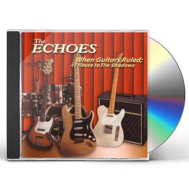 Echoes WHEN GUITARS RULED: TRIBUTE TO THE SHADOWS CD