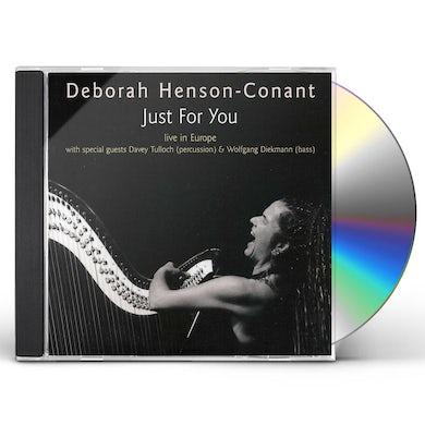 Deborah Henson-Conant JUST FOR YOU CD