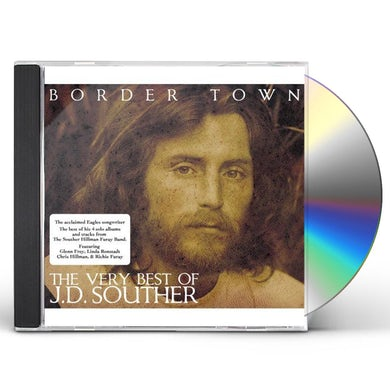 J.D. Souther BORDER TOWN: VERY BEST OF CD