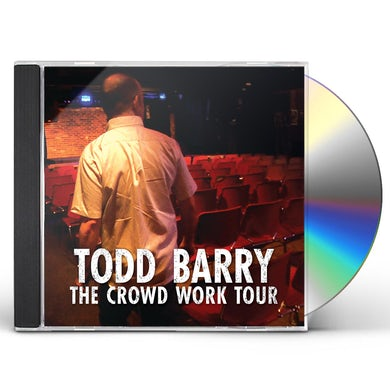 Todd Barry CROWD WORK TOUR CD