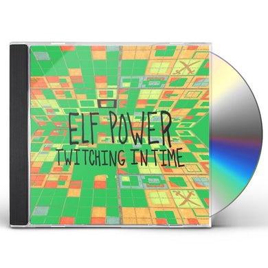 Elf Power TWITCHING IN TIME CD