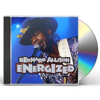 Bernard Allison ENERGIZED: LIVE IN EUROPE CD