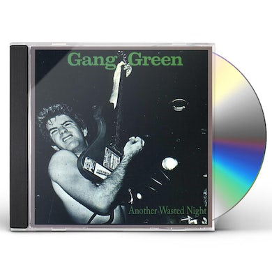 Gang Green ANOTHER WASTED NIGHT: GREATEST HITS CD