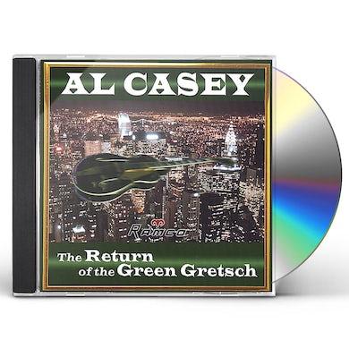 Al Casey RETURN OF THE GREEN GRETSCH CD