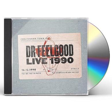 DR FEELGOOD: LIVE 1990 AT CHELTENHAM TOWN HALL CD