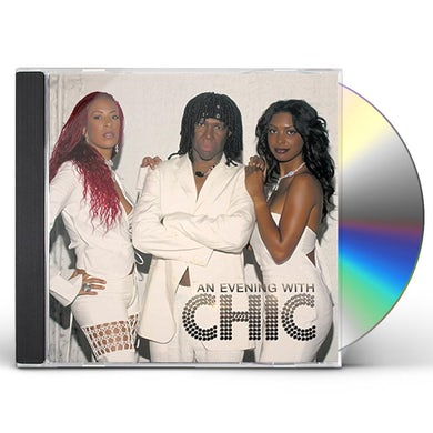 AN EVENING WITH CHIC CD
