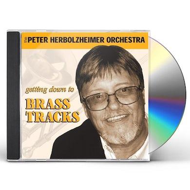 Peter Herbolzheimer GETTING DOWN TO BRASS TRACKS CD