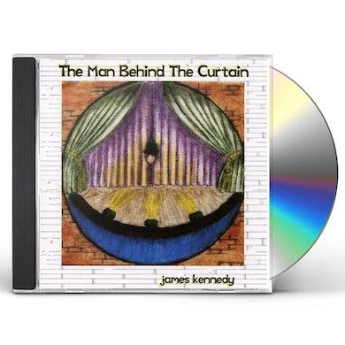 James Kennedy MAN BEHIND THE CURTAIN CD