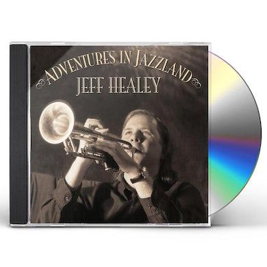 Jeff Healey ADVENTURES IN JAZZLAND CD