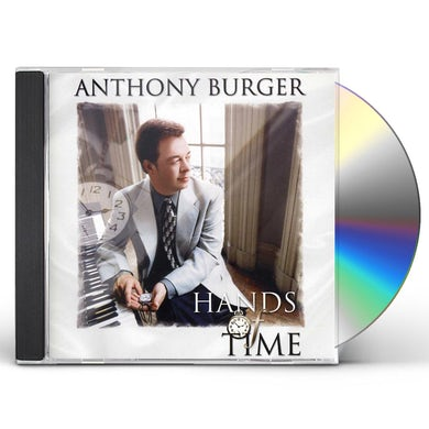 Anthony Burger HANDS OF TIME CD