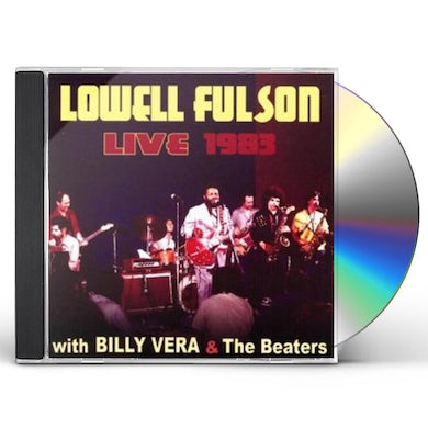 Lowell Fulson LIVE WITH BILLY VERA & THE BEATERS CD