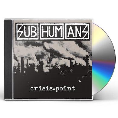 Subhumans CRISIS POINT CD