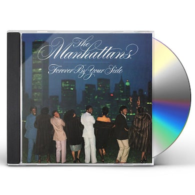 Manhattans FOREVER BY YOUR SIDE CD