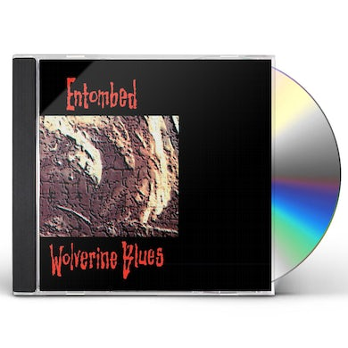 Entombed WOLVERINE BLUES (FDR REMASTERED AUDIO) CD