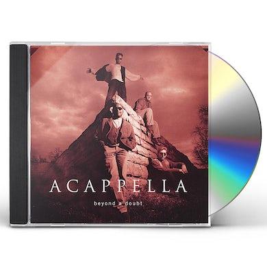 Acappella BEYOND A DOUBT CD