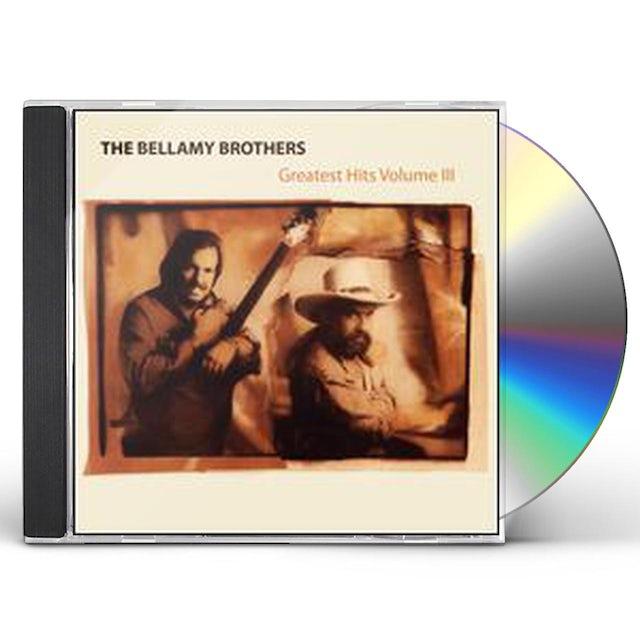 Bellamy Brothers GREATEST HITS VOLUME III CD