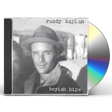 Randy Kaplan BOYISH HIPS CD