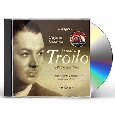 Anibal Troilo QUEJAS DE BANDONEON CD