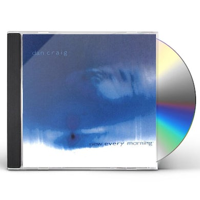 Dan Craig NEW EVERY MORNING CD