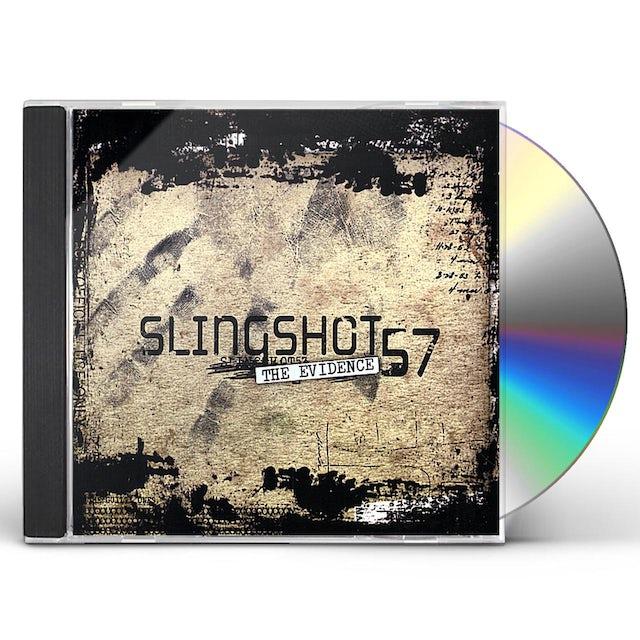 Slingshot57 EVIDENCE CD
