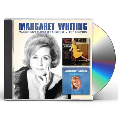Margaret Whiting MAGGIE ISN'T MARGARET ANYMORE / POP COUNTRY CD
