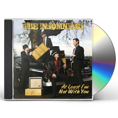 Insomniacs AT LEAST I'M NOT WITH YOU CD