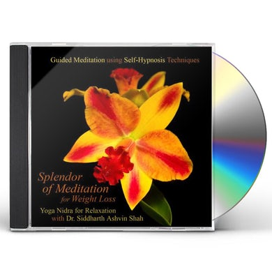 Splendor of Meditation for Weight Loss GUIDED MEDITATION USING SELF HYPNOSIS TECHNIQUES & CD