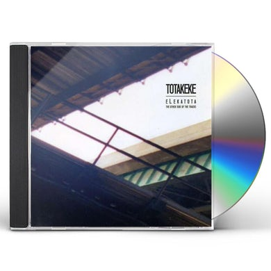 Totakeke FORGOTTEN ON THE OTHER SIDE OF THE TRACKS CD