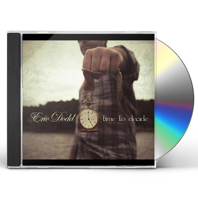 Eric Dodd TIME TO DECIDE CD