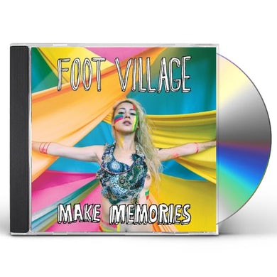 Foot Village MAKE MEMORIES CD