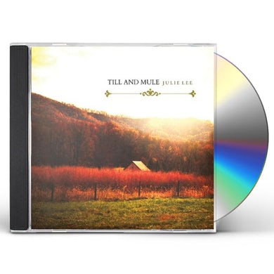 Julie Lee TILL & MULE CD