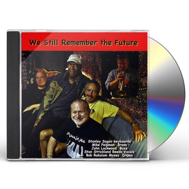 Stanley Sagov WE STILL REMEMBER THE FUTURE CD