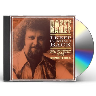 Razzy Bailey I KEEP COMING BACK: RCA COUNTRY HITS 1978-84 CD