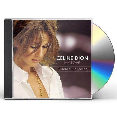Celine Dion MY LOVE: ESSENTIAL COLLECTION CD