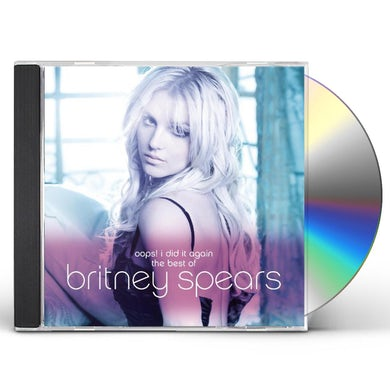 Britney Spears OOPS I DID IT AGAIN: THE BEST OF CD