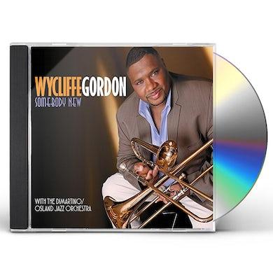 Wycliffe Gordon SOMEBODY NEW CD