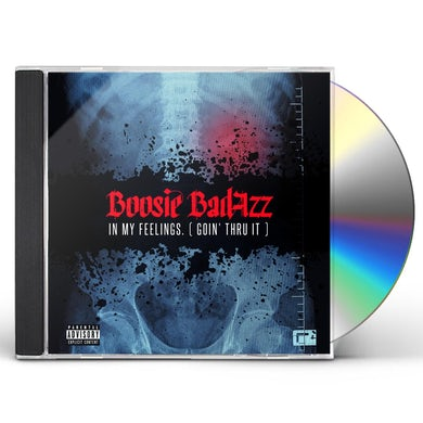 Boosie Badazz IN MY FEELINGS (GOIN' THRU IT) CD