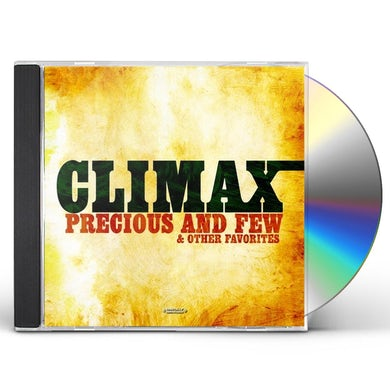 Climax PRECIOUS AND FEW & OTHER FAVORITES CD