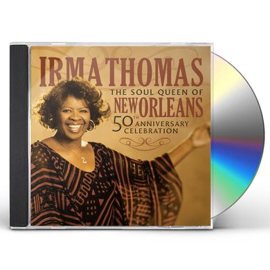 Irma Thomas 50TH ANNIVERSARY CELEBRATION CD