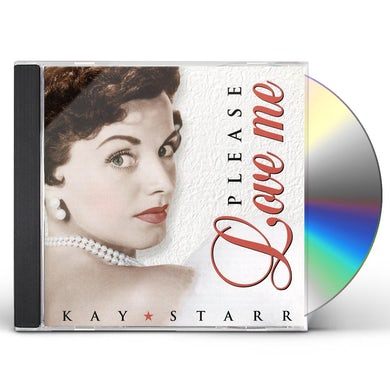 Kay Starr PLEASE LOVE ME CD