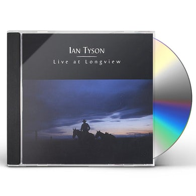 Ian Tyson LIVE AT LONGVIEW CD