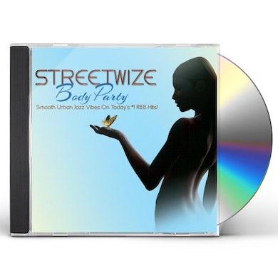Streetwize BODY PARTY CD
