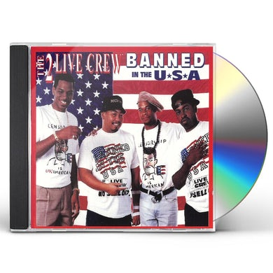 2 Live Crew BANNED IN THE USA CD