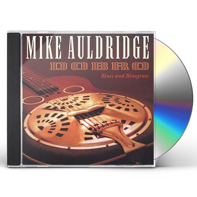 Mike Auldridge DOBRO: BLUES & BLUEGRASS CD
