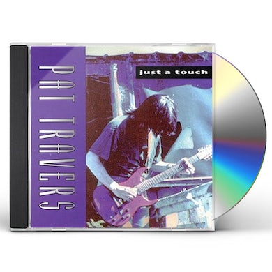 Pat Travers JUST A TOUCH CD
